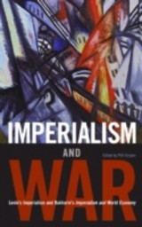 Imperialism And War - Lenin, V. I./ Bukharin, N. I./ Gasper, Phil (EDT) - ISBN: 9781931859660