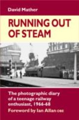 Running Out Of Steam - Mather, David - ISBN: 9781857943269