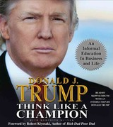 Think Like A Champion - Trump, Donald/ McIver, Meredith (CON)/ Sudduth, Skipp (NRT) - ISBN: 9780743583428