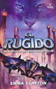 El Rugido/ The Roar - Clayton, Emma - ISBN: 9788496886087