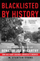 Blacklisted By History - Evans, M. Stanton - ISBN: 9781400081066