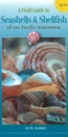 Field Guide To Seashells And Shellfish Of The Pacific Northwest - Harbo, Rick M. - ISBN: 9781550174175