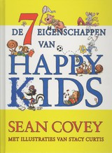 De zeven eigenschappen van Happy Kids - Stacy Curtis; Sean Covey - ISBN: 9789047002192