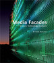 Media Facades - Haeusler, M. Hank/ Barker, Tom (FRW) - ISBN: 9783899861075