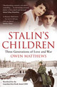 Stalin's Children - Matthews, Owen - ISBN: 9780747596608