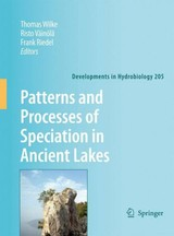 Patterns And Processes Of Speciation In Ancient Lakes - Wilke, Thomas (EDT)/ Vainola, Risto (EDT)/ Riedel, Frank (EDT) - ISBN: 9781402095818