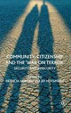 Community, Citizenship And The 'war On Terror' - Huysmans, Jef; Noxolo, Dr. Patricia - ISBN: 9780230201217