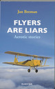 Flyers are liars - J. Breman; Jan Breman - ISBN: 9789068825244