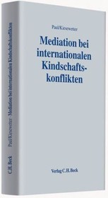 Mediation bei internationalen Kindschaftskonflikten - ISBN: 9783406587337