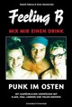 Feeling B - Mix mir einen Drink - Havemeister, Heinz; Galenza, Ronald - ISBN: 9783896029058