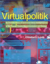 Virtualpolitik - Losh, Elizabeth (director Of Academic Programs, Sixth College Culture, Art, And Technology Program, University Of California At San Diego) - ISBN: 9780262123044