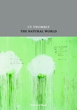 Cy Twombly - ISBN: 9783829604161