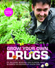 Grow your own drugs - Jane Phillimore; James Wong - ISBN: 9789061128687