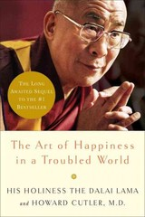 The Art Of Happiness In A Troubled World - Dalai Lama XIV (COR)/ Cutler, Howard C./ Cashman, Marc (NRT) - ISBN: 9780739334416