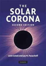 Solar Corona - Pasachoff, Jay M. (williams College, Massachusetts); Golub, Leon (harvard-smithsonian Center For Astrophysics) - ISBN: 9780521882019