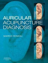 Auricular Acupuncture Diagnosis - Romoli, Marco - ISBN: 9780443068669