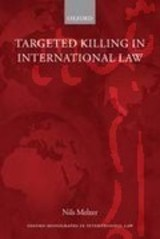 Targeted Killing In International Law - Melzer, Nils (legal Adviser To The International Committee Of The Red Cross (icrc)) - ISBN: 9780199577903