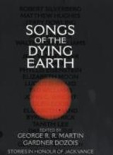 Songs Of The Dying Earth - ISBN: 9780007277483