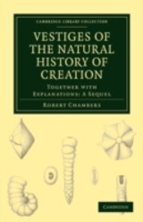 Vestiges Of The Natural History Of Creation - Chambers, Robert - ISBN: 9781108001670