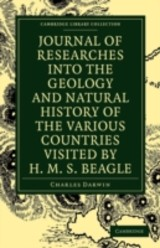 Journal Of Researches Into The Geology And Natural History Of The Various Countries Visited By H. M. S. Beagle - Darwin, Charles - ISBN: 9781108002103