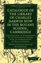 Catalogue Of The Library Of Charles Darwin Now In The Botany School, Cambridge - ISBN: 9781108002363