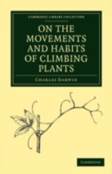 On The Movements And Habits Of Climbing Plants - Darwin, Charles - ISBN: 9781108003599