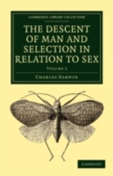 Descent Of Man And Selection In Relation To Sex - Darwin, Charles - ISBN: 9781108005104
