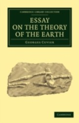 Essay On The Theory Of The Earth - Cuvier, Georges - ISBN: 9781108005555