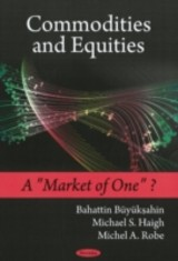 Commodities & Equities - Buyukahin, Bahattin; Haigh, Michael S.; Robe, Michel A. - ISBN: 9781606920183