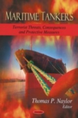 Maritime Tankers - Naylor, Thomas P. (EDT) - ISBN: 9781606922057