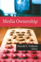Media Ownership - Velliotis, Harold F. (EDT) - ISBN: 9781606923658