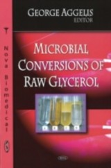 Microbial Conversions Of Raw Glycerol - Aggelis, George (EDT) - ISBN: 9781606923924