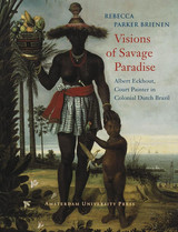 Visions of Savage Paradise - R.P.  Brienen - ISBN: 9789048505548