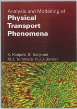 Analysis and Modelling of Physical Transport Phenomena - ISBN: 9789065621665