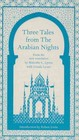 Three Tales From The Arabian Nights - Lyons, Malcolm - ISBN: 9781846141584