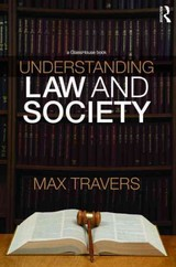 Understanding Law And Society - Travers, Max (university Of Tasmania, Australia) - ISBN: 9780415430333