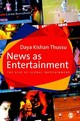 News As Entertainment - Thussu, Daya - ISBN: 9780761968795
