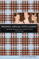 Mejores Amigas, Nunca Jamas/ Best Friends For Never - Harrison, Lisi - ISBN: 9781603963213