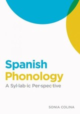 Spanish Phonology - Colina, Sonia - ISBN: 9781589012622