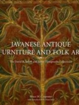 Javanese Antique Furniture And Folk Art - Stahl, Dean.; Carpenter, Bruce W. - ISBN: 9789814217767