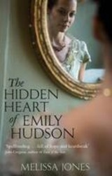 Hidden Heart Of Emily Hudson - Jones, Melissa - ISBN: 9780751542806