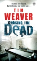 Chasing the Dead - Tim Weaver - ISBN: 9780141042435