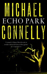Echo Park - Michael Connelly - ISBN: 9789041762528