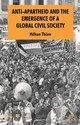 Anti-apartheid And The Emergence Of A Global Civil Society - Thorn, Hakan - ISBN: 9780230234963