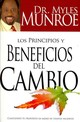 Los Principios Y Beneficios Del Cambio/ Principles And Benefits Of Change - Munroe, Myles - ISBN: 9781603741590