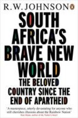 South Africa's Brave New World - Johnson, R. W. - ISBN: 9780141000329