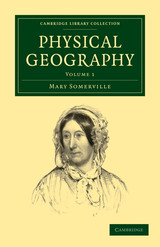 Physical Geography - Somerville, Mary - ISBN: 9781108005203