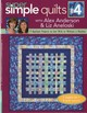Super Simple Quilts #4 With Alex Anderson & Liz Aneloski - Anderson, Alex; Aneloski, Liz - ISBN: 9781571206626