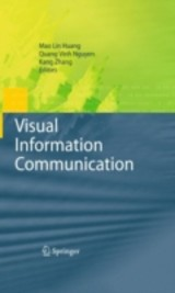 Visual Information Communication - Huang, Mao Lin (EDT)/ Nguyen, Quang Vinh (EDT)/ Zhang, Kang (EDT) - ISBN: 9781441903112
