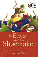 Elves And The Shoemaker - ISBN: 9781846469787
